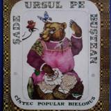 Sade ursul pe butoi - Basm popular bielorus / C7P - Carte de povesti