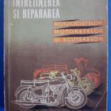 Intretinerea si repararea motocicletelor, motoretelor si scuterelor / C5P - Carti auto