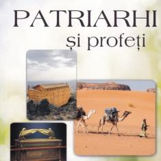 Ellen White - Patriarhi si profeti - 572063 - Carti Crestinism