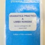 Stefania popescu gramatica practica alimbii romane - Teste Bacalaureat