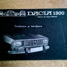 Dacia 1300 Conducere si intretinere