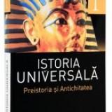Istoria universala. Vol. 1. Preistoria si Antichitatea - Enciclopedie