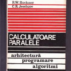 R. W. HOCHNEY -C. R. JESSHOPE -CALCULATOARE PARALELE - Carte despre internet