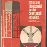 Manualul lacatusului pentru constructii metalice - Carti Mecanica