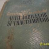 Constructia si calculul automobilelor si tractoarelor- 1961 - Carti auto