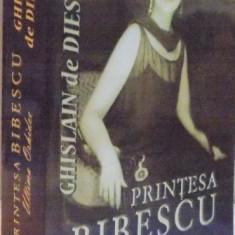 PRINTESA BIBESCU, ULTIMA ORHIDEE (1886-1973) de CHISLAIN DE DIESBACH, 2013 - Istorie