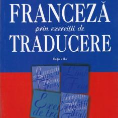 Sorina Danaila - Limba franceza prin exercitii de traducere - 662718 - Carte Literatura Franceza