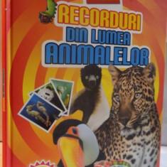 RECORDURI DIN LUMEA ANIMALELOR - Carte de povesti