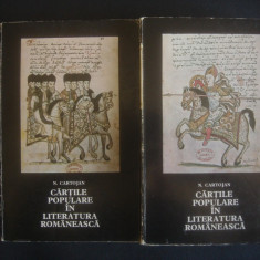 N. CARTOJAN - CARTILE POPULARE IN LITERATURA ROMANEASCA 2 volume - Carte Hobby Folclor